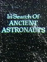 In Search of Ancient Astronauts (angol)